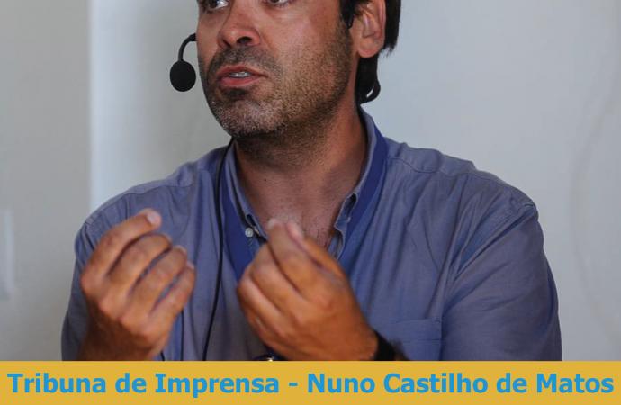 Tribuna de Imprensa com Nuno Castilho de Matos