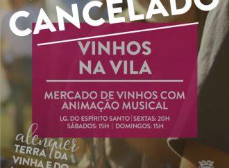 Mercado dos Vinhos cancelado